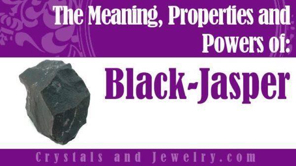 Черная яшма: значения, свойства и особенности камня